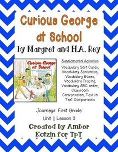 "This is a 10 page supplemental set to accompany ""Curious George at School"" by Margret and H.A. Rey. This is a story from the  2014 1st grade Journeys series by Houghton Mifflin Harcourt as Unit 1 Lesson 3."