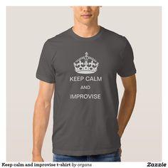 Keep calm and improvise t-shirt