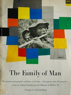 The Family Of Man - Edward Steichen 1955 - inspirational photography -repinned by Los Angeles County & Orange County portrait photographer http://LinneaLenkus.com  #portraits