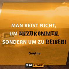 """""""Man reist nicht, um anzukommen, sondern um zu Reisen."""" - Goethe  True Story! Movies, Movie Posters, Viajes, Films, Film Poster, Cinema, Movie, Film, Movie Quotes"""