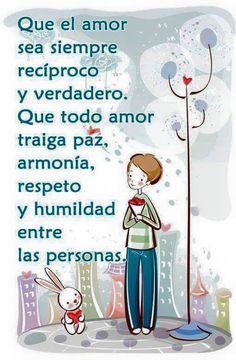 〽️ Que el amor sea siempre recíproco y verdadero...