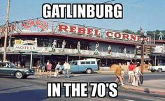Gatlinburg in the 70's