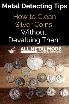 How to Clean Silver Coins Without Devaluing Them Metal Detecting Tips How To Clean Coins, How To Clean Silver, Household Cleaning Tips, Cleaning Hacks, Metal Detecting Tips, Old Silver Coins, Old Coins Worth Money, Primitive Technology, Valuable Coins