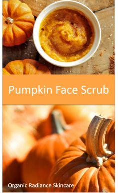 Homemade Pumpkin Sugar Face Scrub Recipe for Dry Skin, Breakouts, Acne, Sensitive Skin from Organic Radiance Skincare.   ½ cup freshly cooked or canned pumpkin  3 tablespoons organic sugar  ½ teaspoon pumpkin seed oil