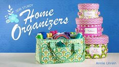 Sew versatile storage solutions that make your home more organized! Create a charming set of lidded nesting baskets and a handy, catch-all caddy. Get organ