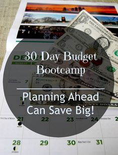 20 Day Budget Bootcamp: Planning Ahead Can Save Big!  #debtfree #planahead #financialplanning