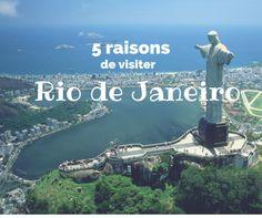 5 raisons de visiter Rio de Janeiro
