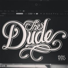 The dude Lettering #Lettering #customlettering #typo #GraphicDesign #typographie #merrychristmas