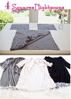 DIY: The 4 Squares Nightgown Lillie LOVES nightgowns!!  I need to make one of these for her!