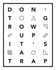 Don't grow up it's a trap. Art Print