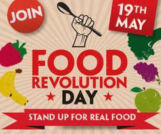 Food Revolution Day, la alimentación y la salud