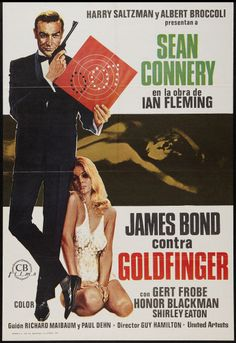"""Movie posters of the James Bond 007 film starring Sean Connery """"Goldfinger. James Bond Movie Posters, Best Movie Posters, Classic Movie Posters, James Bond Movies, Classic Movies, Film Posters, James Movie, 007 Contra Goldfinger, James Bond Goldfinger"""
