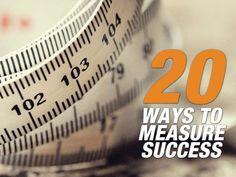 20-ways-to-measure-digital-marketing-success by Kyle Lacy via Slideshare