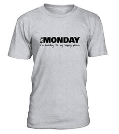 Get a special Monday tee!  #gift #idea #shirt #image #mother #father #wife #husband #hotgirl #valentine #marride