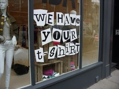 "How about making a ""ransom note"" sign for your window, muses TGtbT.com: ""We have your winter coat"" ...""favorite jeans""...""perfect wall art""... and tying it into your ads and social media, adding ""and we don't ask a king's ransom for it either!"""