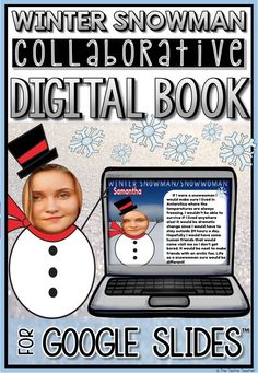 Your students will love this digital winter technology project for Google Drive! They will create a collaborative book using Google Slides™️ about a winter snowman. Keep the book paperless or print and assemble.