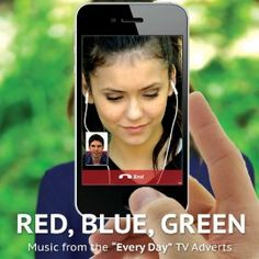 Red, Blue and Green - Music from the 'Every Day' TV Adverts