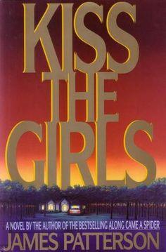 Kiss the Girls (Alex Cross, Book 2)
