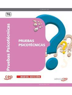 Pruebas psicotécnicas: http://kmelot.biblioteca.udc.es/record=b1527978~S1*gag