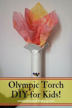 In this post we will show you how to make an Olympic torch complete with DIY Olympic rings! perfect for an  Olympic party or a fun children's craft!