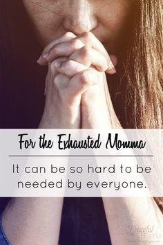 Exhausted Momma | Overwhelmed Mom | Christian Mom Life | Seeking Jesus Mommy | Devotional for tired moms | Christian Motherhood