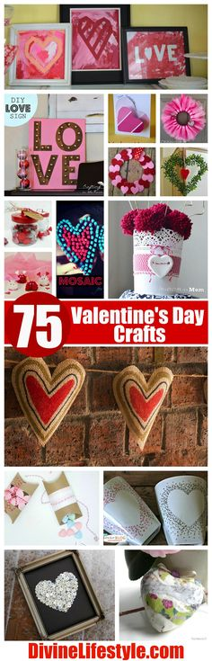 75 Valentine's Day Crafts for all ages and skill levels. Lower cost crafts and perfect gifts! #valentinesday