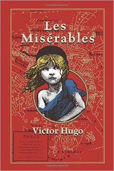 Amazon.com: Les Miserables (9781626864641): Victor Hugo, Isabel F. Hapgood, Kenneth C. Mondschein: Books