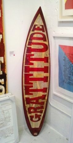 "7 Awesome Gratitude Quotes (plus this awesome ""Grattitude"" surfboard - double the ""t's"" and double the gratitude :)"