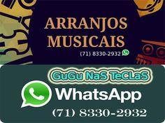 GuGu NaS TeCLaS - ARRANJOS MUSICAS (71) 8330-2932 claro WhatsApp  GRAVAÇÃO - DIREÇÃO MUSICAL - SHOW AO VIVO Aceito todos os Cartões