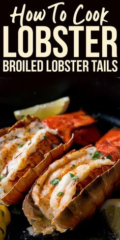 ★★★★ Rating: 470 - Broiled Lobster Tails. Get fancy with these succulent Broiled Lobster Tails flavored with lemon pepper butter for that special occasion. #lunchideas #lunchrecipes #simpellunchrecipes #easylunchrecipes #seafoodrcipes #simpleseafoods #seafoods #healthyfoodrecipes #healthyrecipes #dinnerideas #dinnerrecipes #healthydinnerrecipes #simpledinnerrecipes #easydinnerrecipes