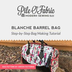 The Blanche Bag Step-by-Step Bag Making Video