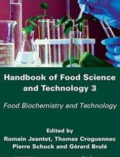 Handbook of Food Science and Technology 3 Food Biochemistry and Technology free download by Jeantet Romain ISBN: 9781848219342 with BooksBob. Fast and free eBooks download.  The post Handbook of Food Science and Technology 3 Food Biochemistry and Technology Free Download appeared first on Booksbob.com.
