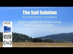 Narrated by Michael Pollan To learn more visit: http://soilsolution.org A powerful solution to the climate crisis can be found right beneath our feet—in the ...