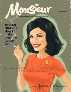 Megan Draper in Monsieur ~ Mad Men Magazines ~ Fan Art by Aaron Kirby