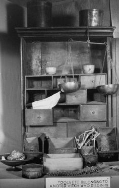 Tools belonging to a noted Witch!