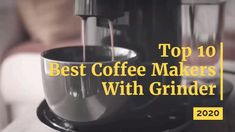 Top 10 Best Coffee Makers With Grinder Of 2020 Krups Coffee Maker, Coffee Maker With Grinder, Best Coffee Maker, Popcorn Maker, Top, Best Drip Coffee Maker, Crop Shirt, Shirts