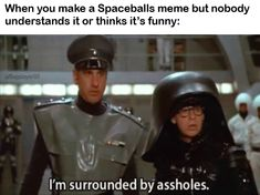 Check out all the awesome dark helmet gifs on WiffleGif. Including all the spaceballs gifs, rick moranis gifs, and bill pullman gifs. Stupid Funny Memes, Funny Posts, Funny Stuff, All The Things Meme, Things To Think About, Random Things, Best Memes, Dankest Memes