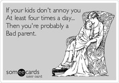 My brother and I pride ourselves on the fact that we annoy our mother at least ten times a day. Love you, Mom! Annoyed Meme, Mom Quotes, Funny Quotes, Annoying Parents, Toddler Meme, Mom So Hard, Funny Confessions, Parenting Humor, Funny Cards