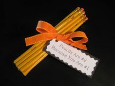 Pencils are #2...because you are #1-wish we had thought of this to give our kiddos before the STAAR