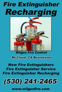 Fire Extinguisher Recharging McCloud, CA (530) 241-2465 This is Wilgus Fire Control.  Call us Today for all your Fire Protection needs! Experts are standing by...