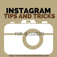 #Instagram Tips and Tricks for Bloggers