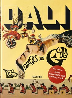 Le Diners de Gala  - livro de receitas surreal de Salvador Dali