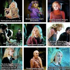 Luna Lovegood. I can't read these without hearing Evanna Lynch's voice.