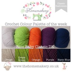 Halloween Crochet Colour Palette uses spooky toned yarn from Rico Baby Classic DK , a sumptuously soft acrylic yarn which comes in a range of crochet friendly colours.