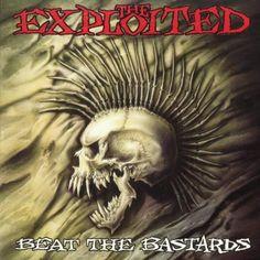 The Exploited - Beat the Bastards.