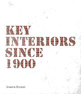 Key Interiors Since 1900 | $50.00  This book defines the history of modern interior design through the reuse of existing buildings. This approach allows the history of the interior to be viewed as separate from the history of architecture and instead enables the interior to develop its own historical narrative.