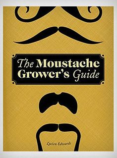 The Moustache Growers Guide Book | PLASTICLAND