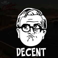 Bubbles Decent Decal Trailer Park Boys Inspired by OutlawDecals Free Shipping!