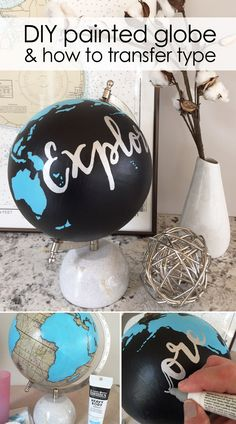 DIY painted globe & how to transfer type paint an old globe and get tips on how to transfer type Globe Projects, Globe Crafts, Map Crafts, Diy And Crafts, Craft Projects, Globe Decor, Globe Art, Old Globe, Painted Globe