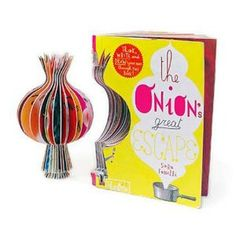 The Onion's Great Escape - a gorgeous (and disappearing?) children's book in the shape of an onion...